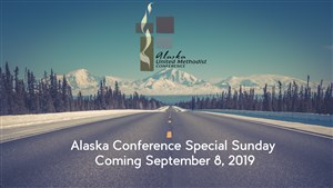 Special Sunday for Alaska Conference to be Sept. 8 in Oregon-Idaho Conference